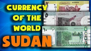 Currency of the world - Sudan. Sudanese pound. Exchange rates Sudan.Sudanese banknotes and coins