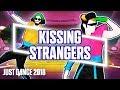 _ 01.08.2017 | La chanson Kissing Strangers_de DNCE est dans la version 2018 du jeu vidéo Just Dance_: