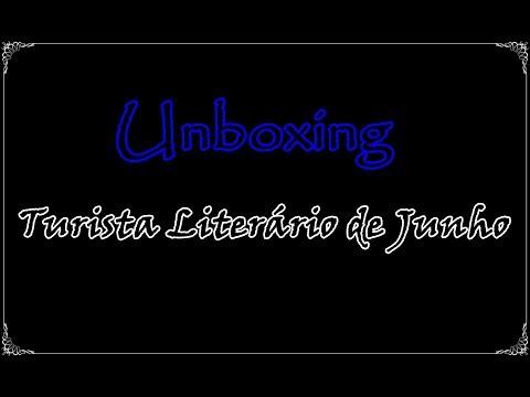 Unboxing Turista Literário de Junho (2017) + Resultado do sorteio | Um Livro e Só