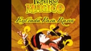 Pratododia - O Teatro Mágico