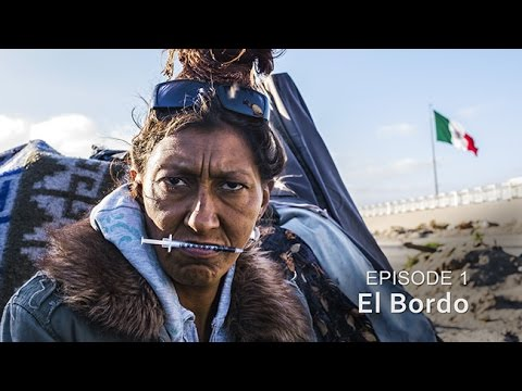 El Bordo -- HIV/SIDA: The Epidemic in Tijuana - Episode 1
