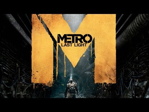 Metro: Last Light Will Feature Revamped Stealth, Targets High-End PCs