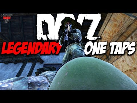 DayZ 1.01 - LEGENDARY ONE TAPS!