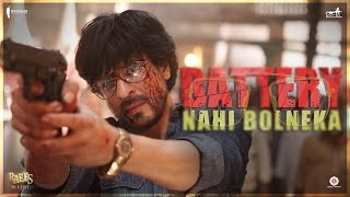 Battery Nahi Bolneka - Raees