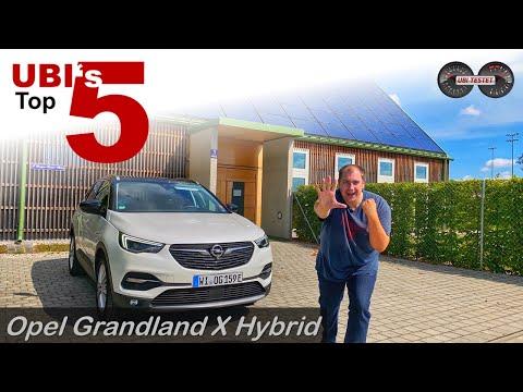 UBI's TOP 5: Opel Grandland X Hybrid   Meine Kaufberatung - Test - Review
