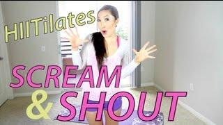 Для самых модных девчонок, HIITilates: Scream & Shout