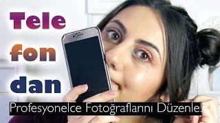 Telefondan Fotoğraf Düzenleme (Profesyonel gibi fotolar)