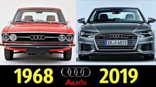 Audi A6 - Evolution (1968 - 2018) !