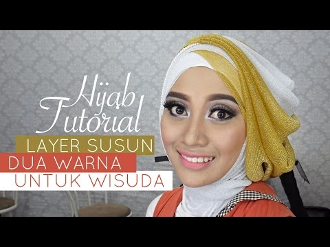 Video Tutorial Hijab Pesta atau Wisuda | Style Hijab Layer 2 Warna | # 1