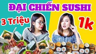 HÔM NAY ĂN GÌ - ĐẠI CHIẾN SUSHI 1K vs SASHIMI 3.000.000đ : Đắt nhất và rẻ nhất Sài Gòn