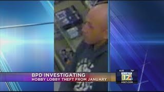 BPD Investigating Hobby Lobby theft from January