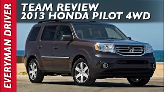 2013 Honda Pilot 4WD Review on Everyman Driver