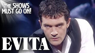 'Oh What a Circus' Antonio Banderas | Evita - Stay Home #WithMe