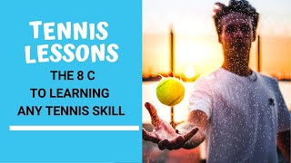 How To Play Tennis   The 8 Cs To Learn Tennis Skills