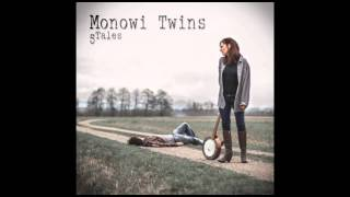 Monowi Twins - Crystal Empires