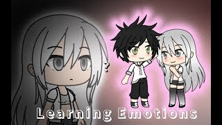 //Learning Emotions\\ - Gachaverse Film