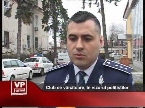 Club de vânătoare, în vizorul polițiștilor