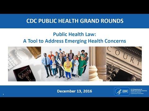 Public Health Law: A Tool to Address Emerging Health Concerns