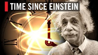 Time Since Einstein