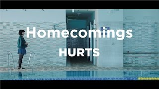 """Homecomings """"HURTS"""" (Official Music Video)"""