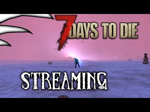 Winter Project | Part 1 | Alpha 17  |  7 Days to Die - Modded [ Adreden ]
