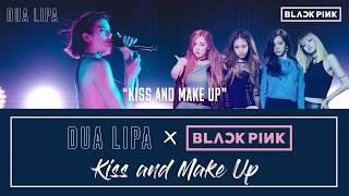 Dua Lipa X BLACKPINK - Kiss and Make Up Lyric / Karaoke video
