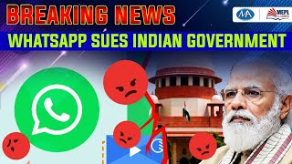 Breaking news - WhatsApp sues Indian government   will whatsapp and instagram be removed?