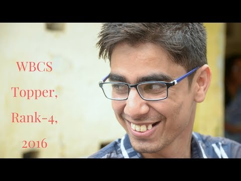 Featuring Shantanu Singha Thakur, WBCS Topper, Rank-4, 2016.