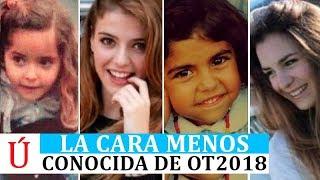 La Cara Menos Conocida De Los Concursantes De Operación Triunfo 2018: Famous, Alba Reche, Natalia...
