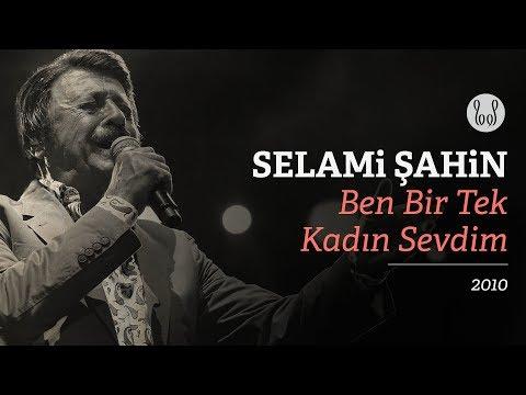 Selami Şahin - Ben Bir Tek Kadın Sevdim (Official Audio) mp3 yukle - Mahni.Biz