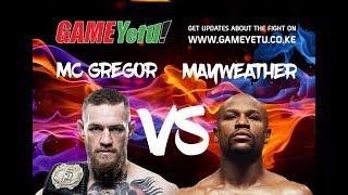 Game Yetu: The Money Fight - Mayweather vs McGregor