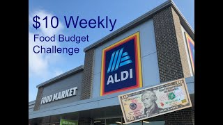 Aldi $10 Weekly Food Budget Challenge: Extreme Budgeting Grocery Haul Menu & Food Prep