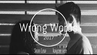 Life Experiences: Wrong Words ft. Kaycee Rice