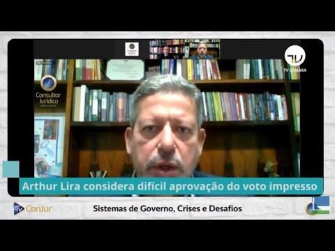 Arthur Lira considera difícil aprovação do voto impresso - 30/07/21