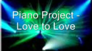 Piano Project - love 2 love