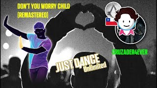 Just Dance Unlimited    Don't You Worry Child