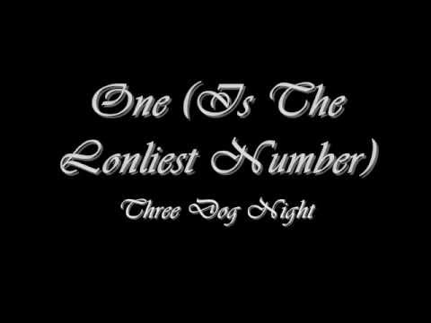 One (1969) (Song) by Three Dog Night