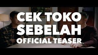 CEK TOKO SEBELAH Official Teaser - Trailer 2016 - Ernest Prakasa Movie