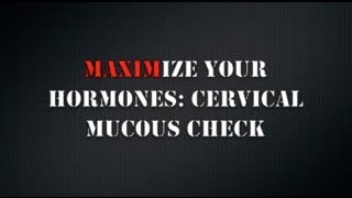 How to get pregnant: Checking Cervical Mucous