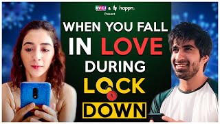 When You Fall In Love During Lockdown   Ft. Keshav Sadhna & Kritika Avasthi   RVCJ