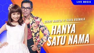 Gerry Mahesa Feat. Tasya Rosmala - Hanya Satu Nama [OFFICIAL]