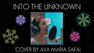Frozen 2 - Into the Unknown (Cover by Ava Maria Safai)