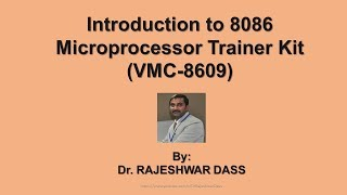 Introduction to 8086 Microprocessor Trainer Kit (VMC 8609)