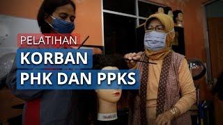 Video Pelatihan Korban PHK dan PPKS Terdampak Covid-19