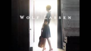 Wolf Larsen - If I Be Wrong