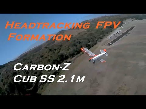 headtracking-fpv-formation-with-carbonz-cub-ss-21m