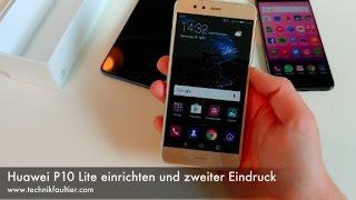 Huawei P10 Lite einrichten und zweiter Eindruck