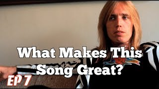 What Makes This Song Great? Ep. 7 TOM PETTY