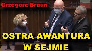 OSTRA AWANTURA W SEJMIE, Marszałek wygania G.Brauna, łamie prawo ZOBACZ KONIECZNNIE!