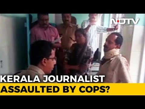Kerala Journalist Beaten Up, Stripped In Front Of Family Allegedly By Police